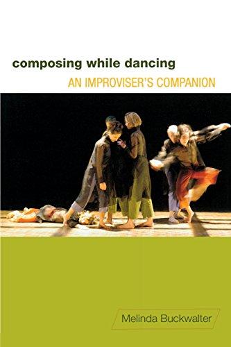 9780299248147: Composing while Dancing: An Improviser's Companion