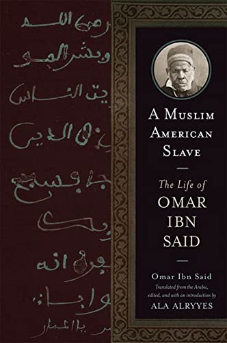 9780299249540: A Muslim American Slave: The Life of Omar Ibn Said