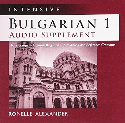 9780299250348: Intensive Bulgarian 1 Audio Supplement [SPOKEN-WORD CD]: To Accompany Intensive Bulgarian 1, a Textbook and Reference Grammar