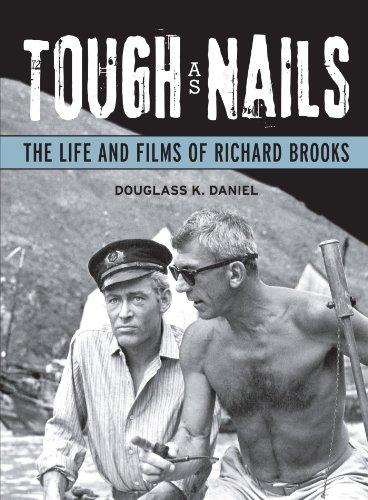 Tough as Nails: The Life and Films: Douglass K. Daniel