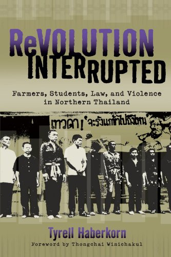 9780299281847: Revolution Interrupted: Farmers, Students, Law, and Violence in Northern Thailand (New Perspectives in Se Asian Studies)