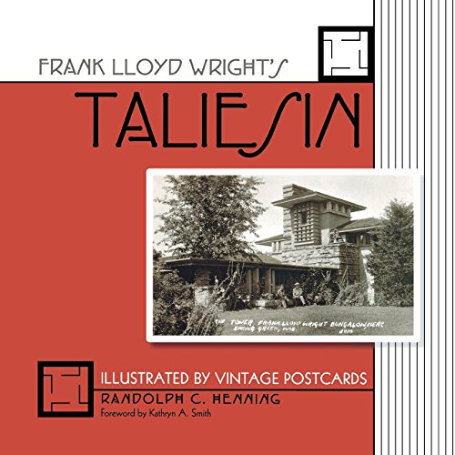 9780299282844: Frank Lloyd Wright's Taliesin: Illustrated by Vintage Postcards