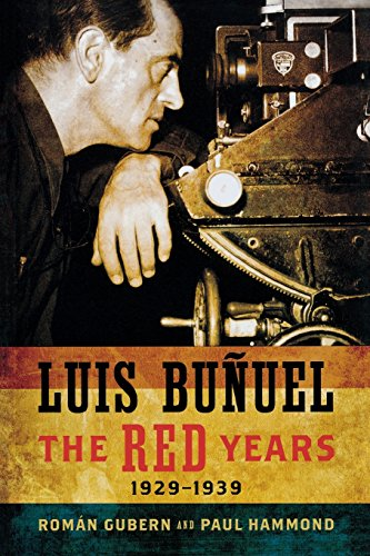 9780299284749: Luis Bunuel: The Red Years, 1929-1939