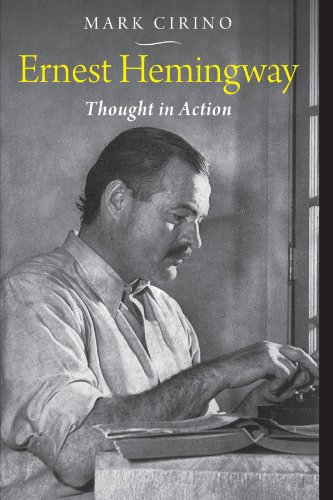 9780299286545: Ernest Hemingway: Thought in Action (Studies in American Thought and Culture)