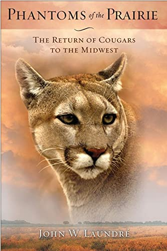 9780299287542: Phantoms of the Prairie: The Return of Cougars to the Midwest