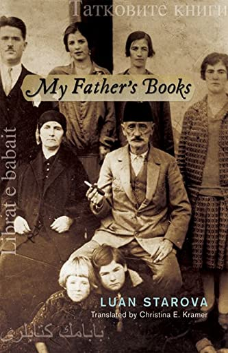 My Father's Books Format: Paperback: Luan Starova; Translated