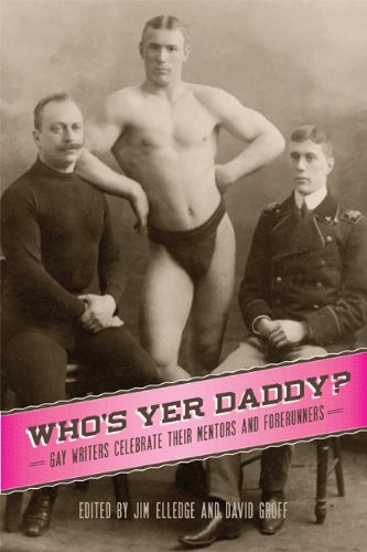 9780299289409: Who's Yer Daddy?: Gay Writers Celebrate Their Mentors and Forerunners