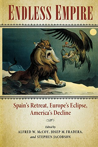 9780299290245: Endless Empire: Spain's Retreat, Europe's Eclipse, America's Decline