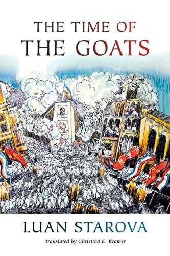 The Time of the Goats: Kramer, Christina E.