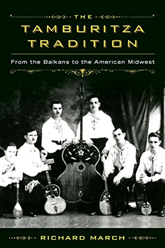 9780299296049: The Tamburitza Tradition: From the Balkans to the American Midwest (Languages and Folklore of Upper Midwest)