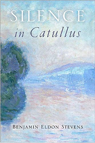 9780299296643: Silence in Catullus (Wisconsin Studies in Classics)