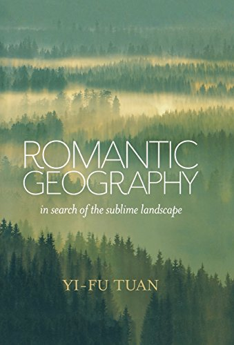 9780299296803: Romantic Geography: In Search of the Sublime Landscape