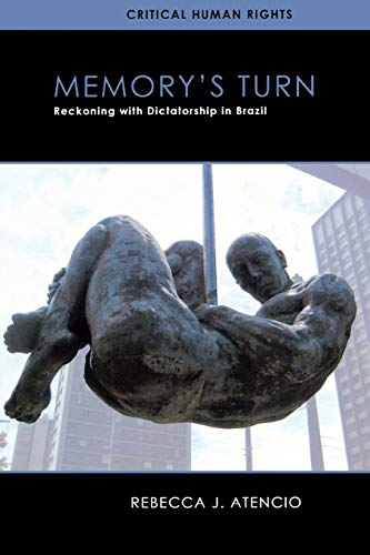 9780299297244: Memory's Turn: Reckoning with Dictatorship in Brazil (Critical Human Rights)