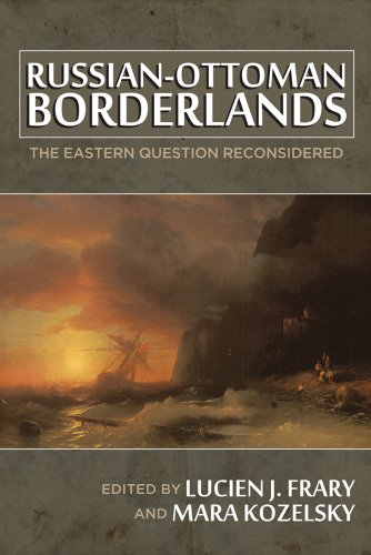 9780299298043: Russian-Ottoman Borderlands: The Eastern Question Reconsidered