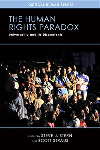 The Human Rights Paradox: Universality and Its: Stern, Steve J.