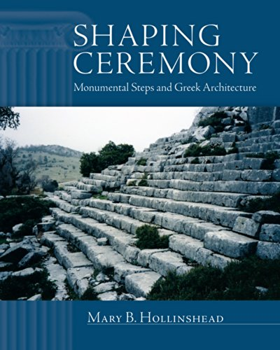 9780299301101: Shaping Ceremony: Monumental Steps and Greek Architecture (Wisconsin Studies in Classics)