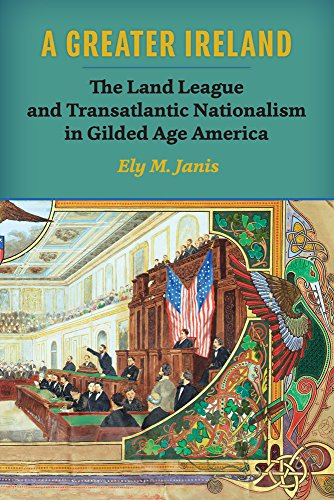 9780299301248: A Greater Ireland: The Land League and Transatlantic Nationalism in Gilded Age America (History of Ireland & the Irish Diaspora)