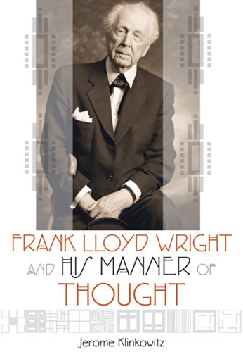 9780299301446: Frank Lloyd Wright and His Manner of Thought