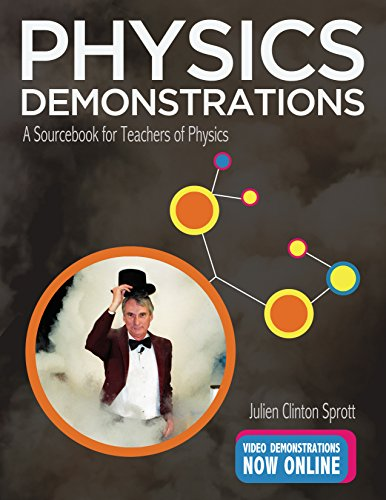 9780299304706: Physics Demonstrations: A Sourcebook for Teachers of Physics
