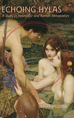 9780299305406: Echoing Hylas: A Study in Hellenistic and Roman Metapoetics (Wisconsin Studies in Classics)