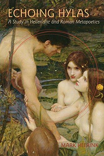 9780299305444: Echoing Hylas: A Study in Hellenistic and Roman Metapoetics (Wisconsin Studies in Classics)