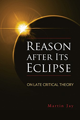 9780299306502: Reason After its Eclipse: On Late Critical Theory (George L. Mosse Series in Modern European and Cultural and Intellectual History)