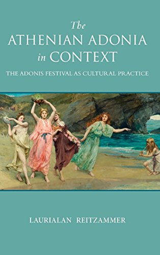 9780299308209: The Athenian Adonia in Context: The Adonis Festival as Cultural Practice (Wisconsin Studies in Classics)