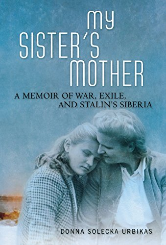 9780299308506: My Sister's Mother: A Memoir of War, Exile, and Stalin's Siberia