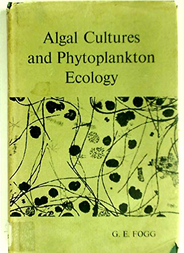 9780299512224: Algal Cultures and Phytoplankton Ecology