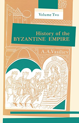 9780299809263: History of the Byzantine Empire: Vol. 2, 324-1453