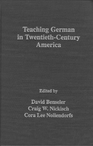 Teaching German in America: Prolegomena to a History (029997023X) by Benseler, David P.; Lohnes, Walter F. W.