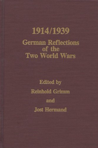 1914/1939: German Reflections of the Two World Wars
