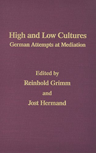 9780299970802: High And Low Cultures -Mov #14: German Attempts At Mediation (Monatshefte Occasional Volumes)