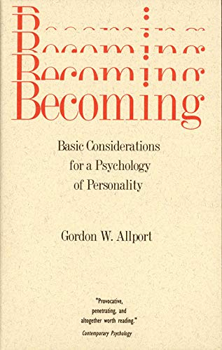 9780300000023: Becoming: Basic Considerations for a Psychology of Personality (The Terry Lectures Series)