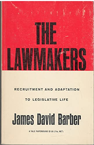 9780300000146: The Lawmakers. Recruitment and Adaptation to Legislative Life.