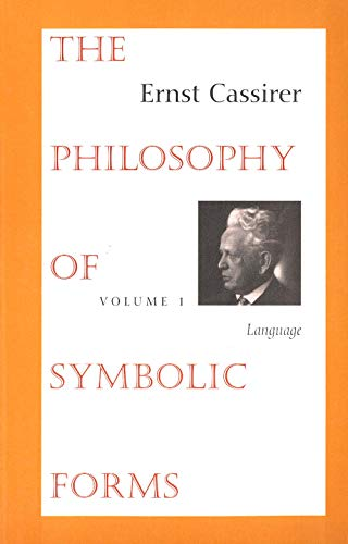 9780300000375: The Philosophy of Symbolic Forms, Volume 1: Language