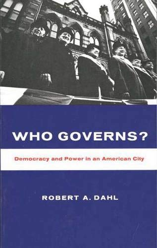 9780300000511: Who Governs? Democracy and Power in an American City