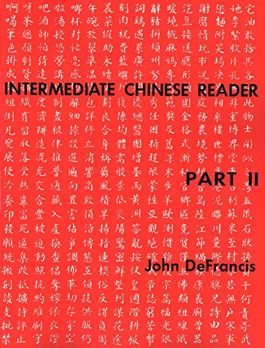 9780300000665: Intermediate Chinese Reader, Part II (English and Mandarin Chinese Edition)