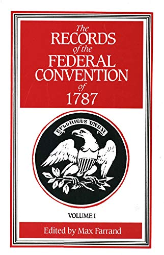 9780300000801: The Records of the Federal Convention of 1787, Vol. 1