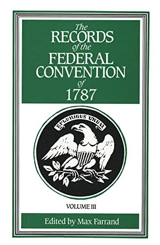 9780300000825: The Records of the Federal Convention of 1787 Vol. 3