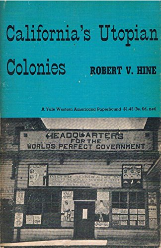 9780300001150: California's Utopian Colonies