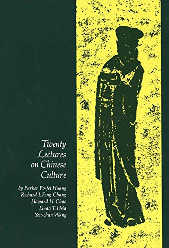 9780300001273: Twenty Lectures on Chinese Culture: An Intermediary Chinese Textbook (Yale Language Series)