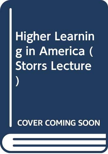 Higher Learning in America (Storrs Lecture)