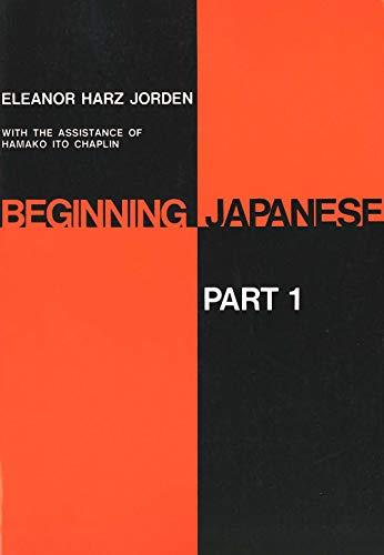 9780300001358: Beginning Japanese: Part 1