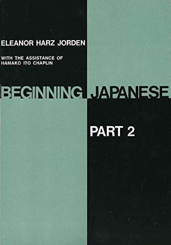 9780300001365: Beginning Japanese (part 2)