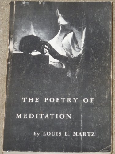 9780300001655: Poetry of Meditation: Study in English Religious Literature of the Seventeenth Century