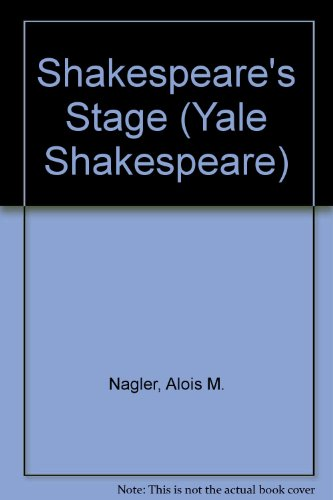 9780300001747: Shakespeare's Stage