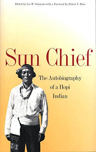 9780300002270: Sun Chief: The Autobiography of a Hopi Indian (The Lamar Series in Western History)