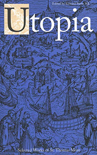 Utopia (Selected Works of St. Thomas More: St. Thomas More