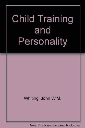 9780300002560: Child Training and Personality